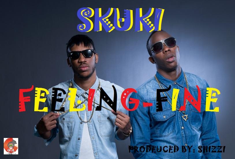 Skuki - Feeling Fine..