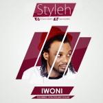 VIDEO: Styleh – Iwoni