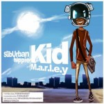 Kid M.A.R.L.E.Y – The Suburban Hippie EP