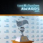 tooXclusive AWARDS 2014  – VOTE NOW!