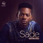 adekunleGOLD – Sade
