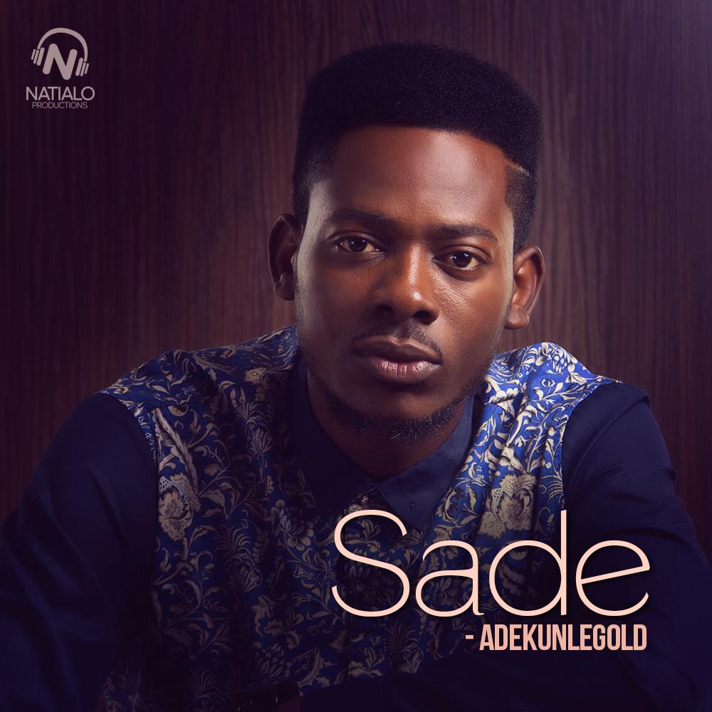 adekunleGOLD - Sade « tooXclusive