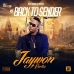 Jaywon – Back To Sender ft. Vector