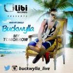 Buckwylla – My Tomorrow
