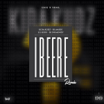Kida Kudz – Ibeere (YBNL Remix) ft Olamide, Lil Kesh & DJ Enimoney