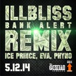 iLLBliss – Bank Alerts (Remix) ft. Ice Prince, Eva Alordiah, Phyno
