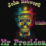John NetworQ – Mr President (Prod. by Andre Vibez)
