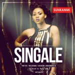 Sunkanmi – Singale (Prod. by Young John)