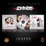 2kriss – Jogede ft. Oritsefemi