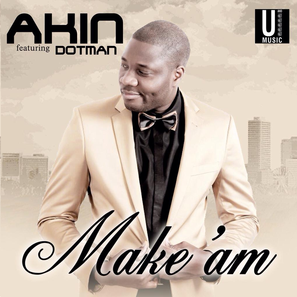 Akin - Make Am ft. Dotman-Art 2