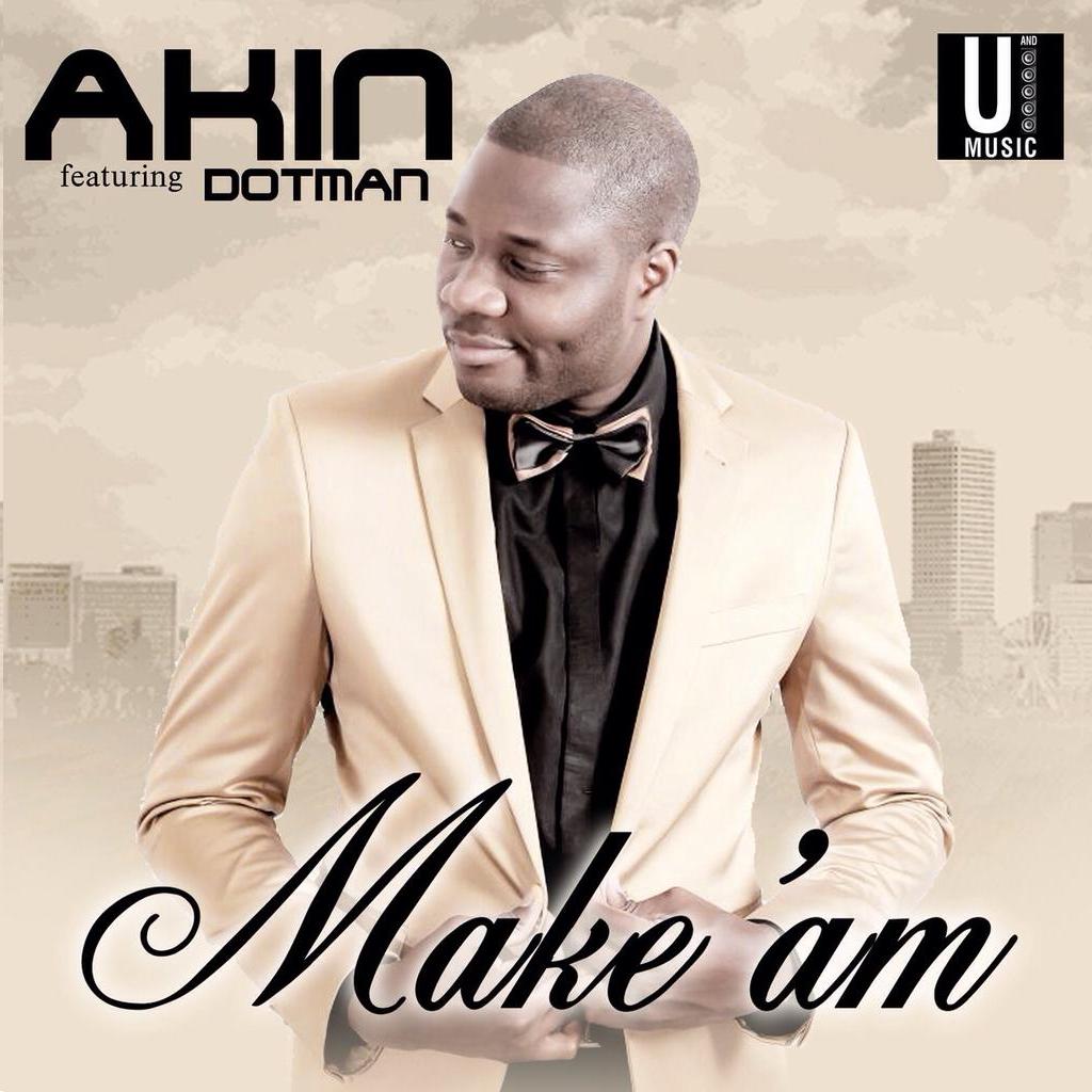 Akin - Make Am ft. Dotman-Art 2