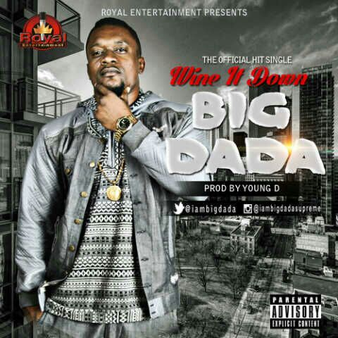 Big Dada - Wine It Down -Art