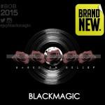 BlackMagic – Brand New