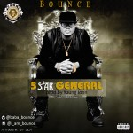 Bounce – 5 Star General (Prod. by Young John)