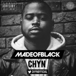 Chyn – Made Of Black