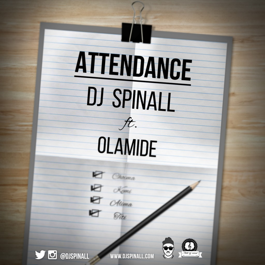DJ_SPINALL_ft_OLAMIDE_-_Attendance_Artwork