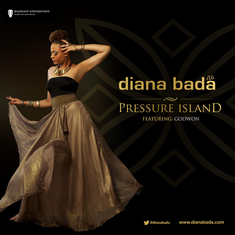 Diana Bada - Pressure Island ft. Godwon-Art-tooXclusive.com