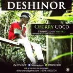 Deshinor – Cherry Coco (Prod. by Mystro)