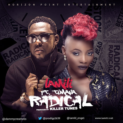 Lamili - Radical ft. Timaya-Art