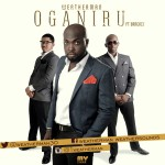 Weatherman – Oga N'iru ft. Bracket