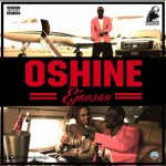 VIDEO: Oshine – Eja Osan