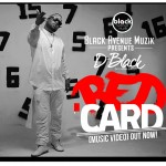 VIDEO: D-Black – Red Card