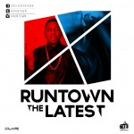 VIDEO: Runtown – The Latest