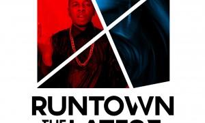 Runtown - The Latest-Art