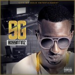 SG – BossinTinz EP ft. Poe, Base1, Keez