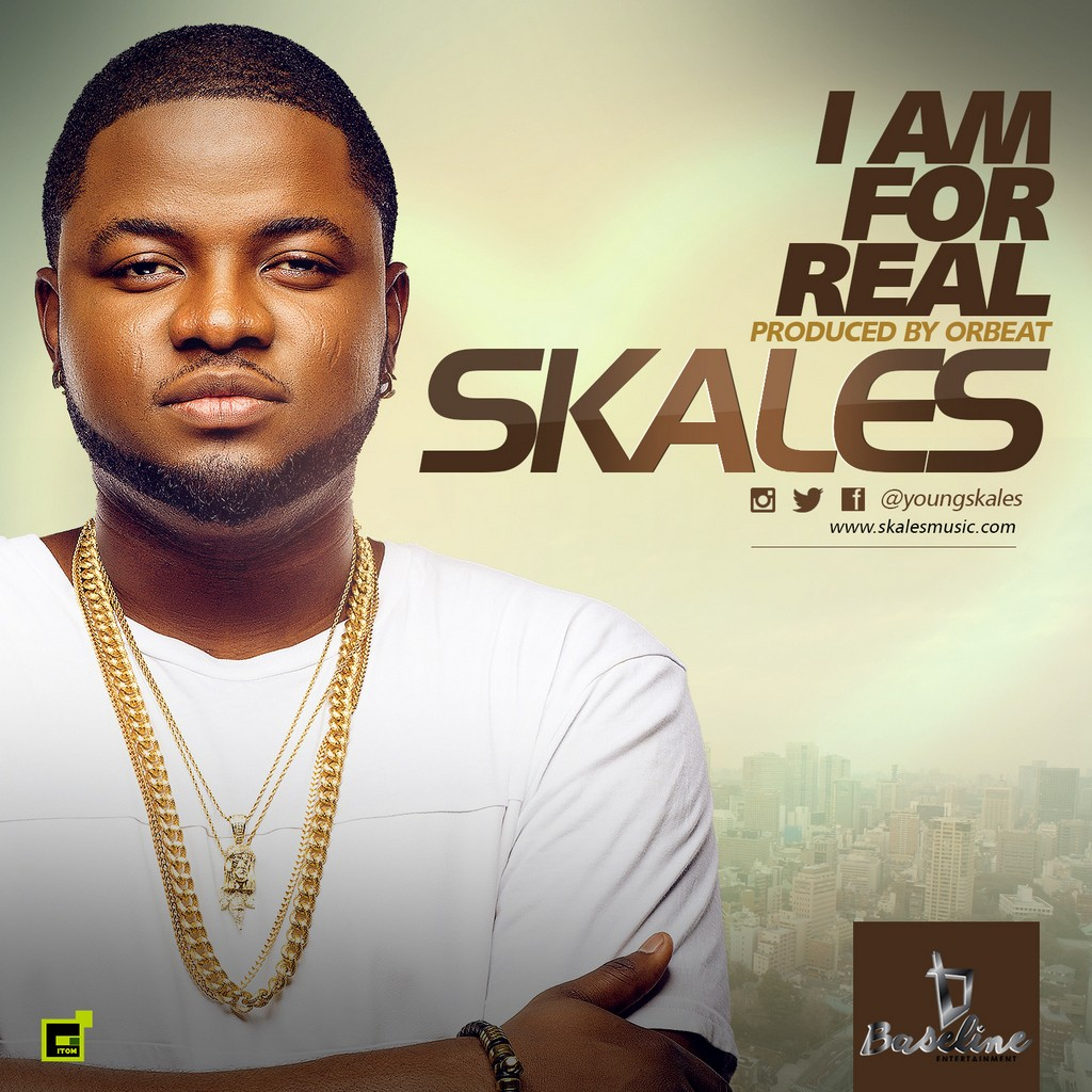 Skales I Am For Real