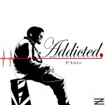 Pablo – Addicted