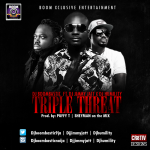 DJ Boombastic – Tripple Threat ft. DJ Jimmy Jatt & DJ Humility (Prod. By Puffy T)