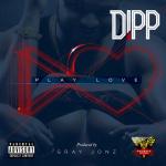 Dipp – Play Love
