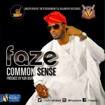 Faze – Common Sense (Prod. By Kuk Beat)