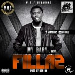 Fillaz – My Baby ft. Rayce