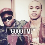Duncan Daniels – Good Time ft. Rotimi