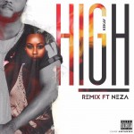 Kekay – High (Remix) ft. Neza