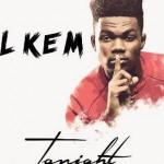 Lil Kem – Tonight