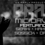 MIC Daviz – Pray ft. Seriki, Hakym, Sossick & Drew