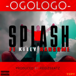 Splash – Ogologo ft. Kelly Hansome