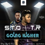 S.T.O – Going Higher ft. T.R