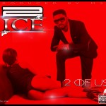 2ice – 2 Of Us