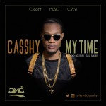 "Casshy – ""My Time"""