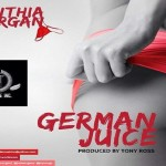 "Cynthia Morgan – ""German Juice"""