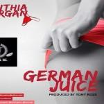 "Cynthia Morgan – ""German Juice"""