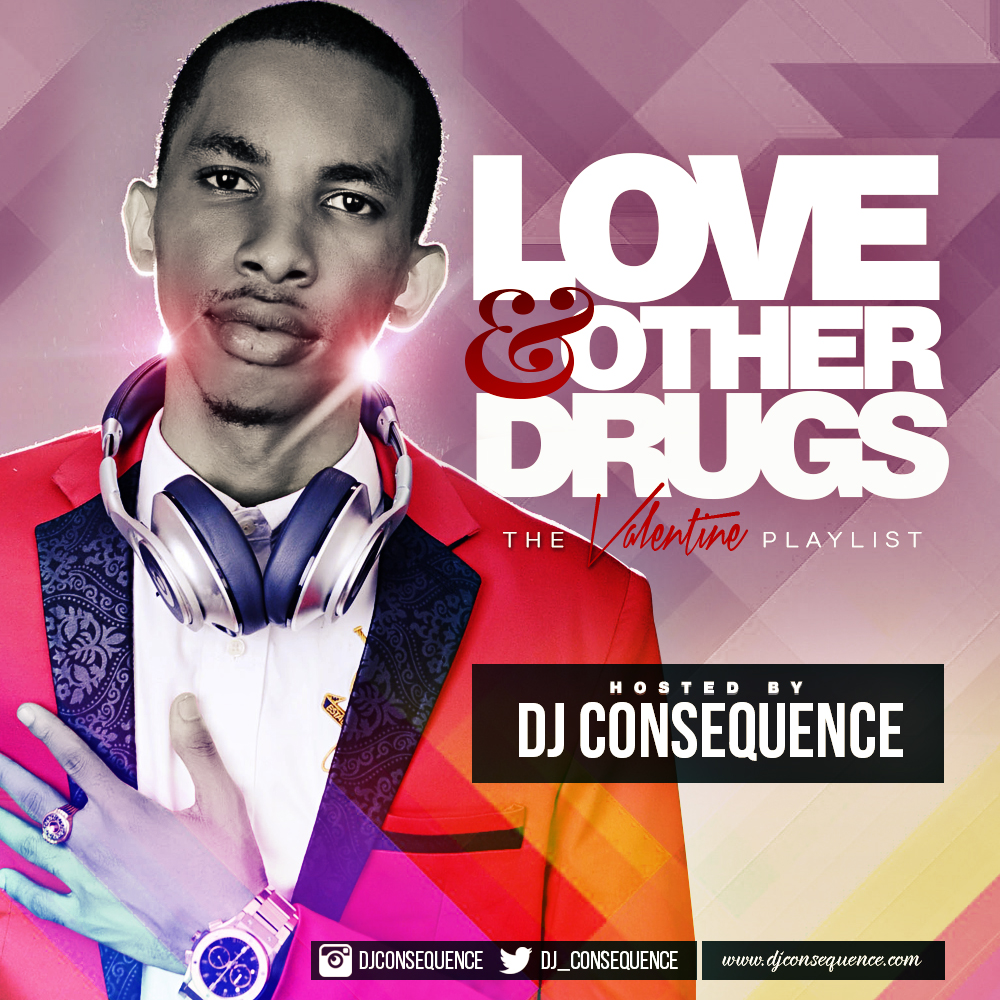 DJ Consequence - Love And Other Drugs-Art