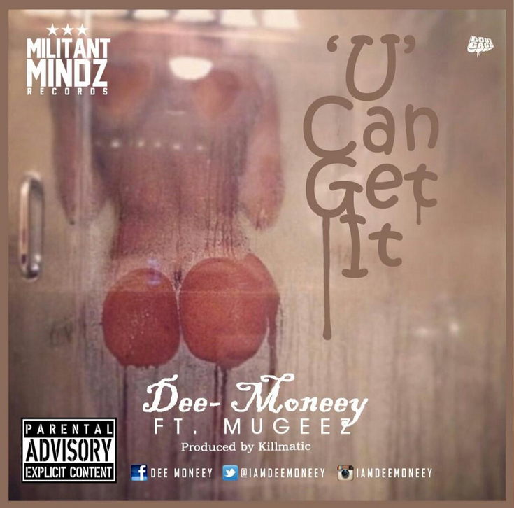 Dee-Moneey-U-Can-Get-It-Art