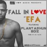 """Efa – """"Fall In Love"""" ft. Plantashun Boiz"""