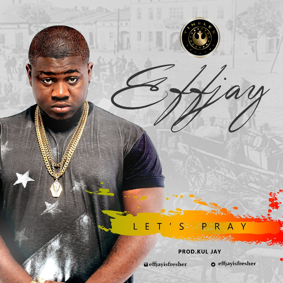 EFFJAY LETS PRAY 1(1)