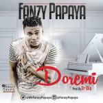 """Fanzy Papaya – """"Doremi"""""""